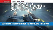 [PDF] US Navy F-4 Phantom II Units of the Vietnam War 1964-68 (Combat Aircraft) Popular Colection
