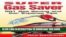 [PDF] Super Gas Saver - 501 Gas Saving and Car Expense Tips Popular Online