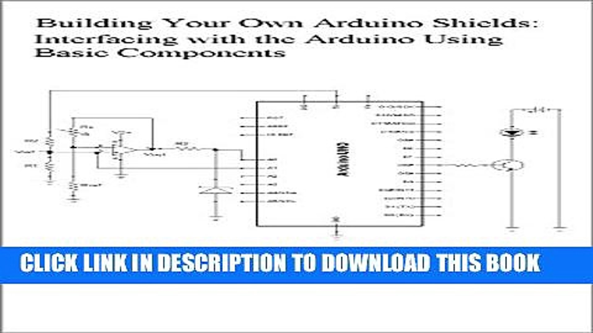 [PDF] Building Your Own Arduino Shields:: Interfacing with the Arduino  Using Basic Components