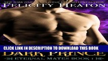 [PDF] Kissed by a Dark Prince (Eternal Mates Paranormal Romance Series Book 1) Popular Online