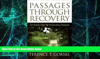 Big Deals  Passages Through Recovery: An Action Plan for Preventing Relapse  Best Seller Books