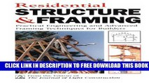 New Book Residential Structure   Framing: Practical Engineering and Advanced Framing Techniques