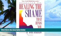Big Deals  Healing the Shame That Binds You  Best Seller Books Best Seller