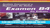 [Read PDF] ASE Collision Test Prep Series -- Spanish Version, 2E (B4): Structural Analysis and
