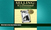 READ book  Selling: It s Personal: 49 Tips to Outsell the Competition  FREE BOOOK ONLINE