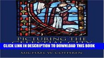 [PDF] Picturing the Celestial City: The Medieval Stained Glass of Beauvais Cathedral Full Online