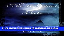 [PDF] The Reluctant Mate: (Book 13, Grey Wolf Pack Romance Novellas) Full Colection