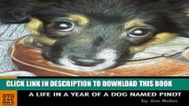 [PDF] Dog Days: A Life in a Year of a Dog Named Pinot Full Online