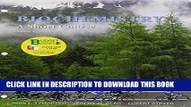 [Read PDF] Loose-leaf Version for Biochemistry: A Short Course 3e   LaunchPad (Six Month Access)