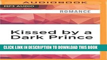 [PDF] Kissed by a Dark Prince (Eternal Mates) Popular Online