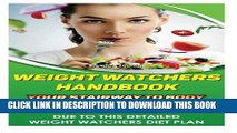 [PDF] Weight Watchers Handbook - Your Stairway To Body Of Your Dream. Lose Up To 30 Lbs In 30 Days