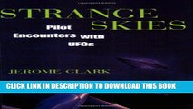 [PDF] Strange Skies: Pilot Encounters With Ufos Full Online