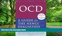 Big Deals  OCD: A Guide for the Newly Diagnosed (The New Harbinger Guides for the Newly Diagnosed