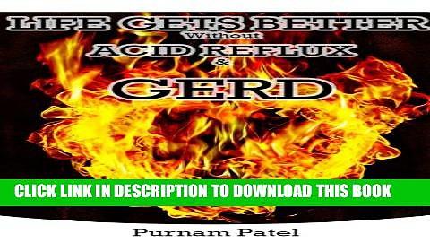 [PDF] Life Gets Better Without Acid Reflux   GERD Popular Online