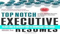 [PDF] Top Notch Executive Resumes: Creating Flawless Resumes for Managers, Executives, and CEOs