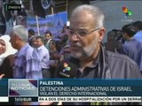 Palestinos protestan contra detenciones administrativas de Israel