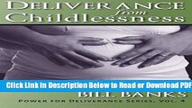 [Get] Deliverance from Childlessness Free Online