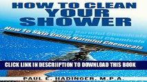 [New] How To Clean Your Shower: How To Skip Using Harsh Chemicals (Home Cleaning And Repair Book