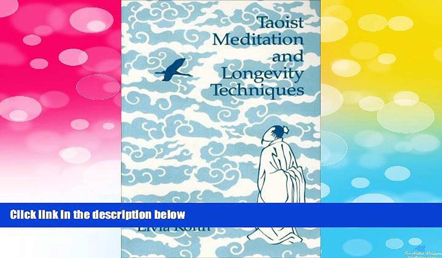 Must Have Taoist Meditation and Longevity Techniques (Michigan Monographs  in Chinese Studies)