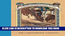 [PDF] A Series of Unfortunate Events #9: The Carnivorous Carnival Full Online