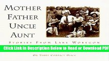 [Get] Mother Father Uncle Aunt Free Online