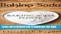 [PDF] Baking Soda -  Baking Soda Power: Baking Soda use for cleaning, hygiene and health (Healthy