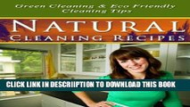 [New] Natural Cleaning Recipes: Green Cleaning and Eco-Friendly Natural Cleaning Tips Exclusive