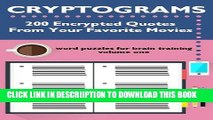 [PDF] Cryptograms: 200 Encrypted Quotes From Your Favorite Movies (Cryptograms: Word Puzzles for