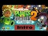 LP Plants vs Zombies 2 Intro Bluestacks Android Emulator PC