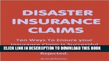 [New] DISASTER INSURANCE CLAIMS: Don t Lose Out On Your Claim Exclusive Full Ebook