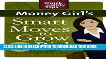 [PDF] Money Girl s Smart Moves to Grow Rich Full Online