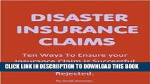 [PDF] DISASTER INSURANCE CLAIMS: Don t Lose Out On Your Claim Exclusive Online