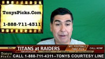Oakland Raiders vs. Tennessee Titans Free Pick Prediction NFL Pro Football Odds Preview 8-27-2016