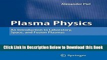 [Best] Plasma Physics: An Introduction to Laboratory, Space, and Fusion Plasmas Online Ebook