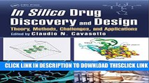 [PDF] In Silico Drug Discovery and Design: Theory, Methods, Challenges, and Applications Full Online