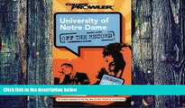 Big Deals  University of Notre Dame: Off the Record (College Prowler) (College Prowler: University