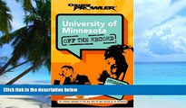 Big Deals  University of Minnesota: Off the Record (College Prowler) (College Prowler: University