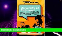 Big Deals  University of Richmond: Off the Record (College Prowler) (College Prowler: University