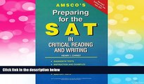 Must Have  Amsco s Preparing for the SAT in Critical Reading and Writing  READ Ebook Online Free