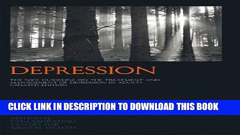 [PDF] Depression:  The NICE Guideline on the Treatment and Management of Depression in Adults