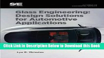 [Reads] Glass Engineering: Design Solutions for Automotive Applications Online Ebook