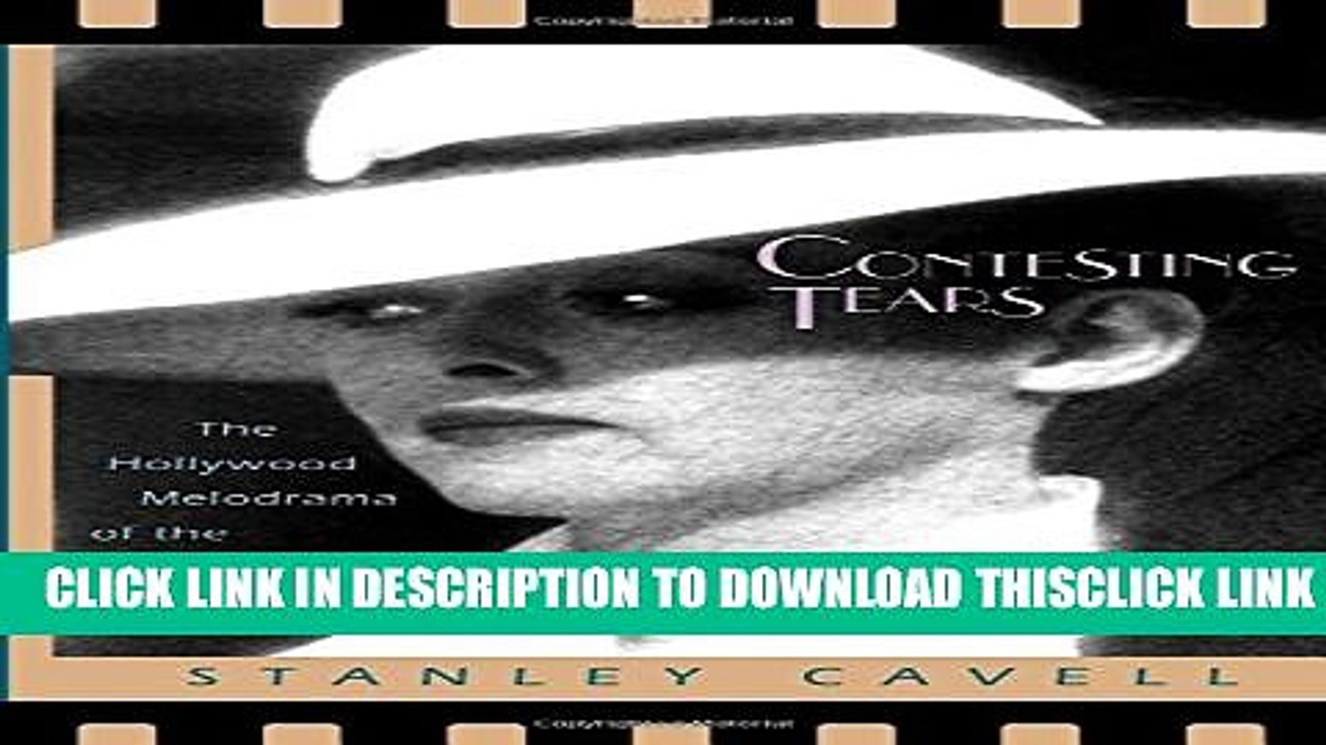 [PDF] Contesting Tears: The Hollywood Melodrama of the Unknown Woman Full Online
