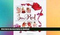READ  Sew Red: Sewing   Quilting for Women s Heart Health (Stitch Red) FULL ONLINE