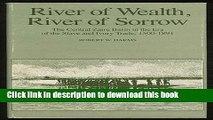 Read River of Wealth, River of Sorrow: The Central Zaire Basin in the Era of the Slave and Ivory