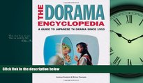 For you The Dorama Encyclopedia: A Guide to Japanese TV Drama Since 1953