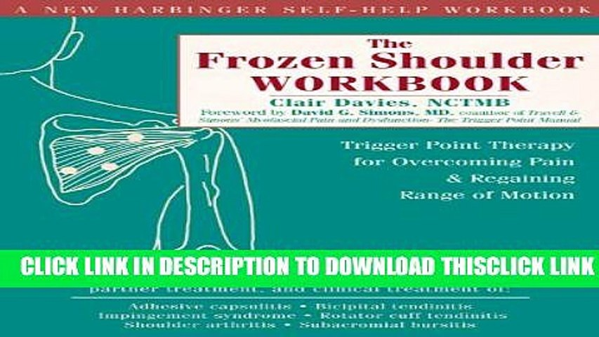 [PDF] The Frozen Shoulder Workbook: Trigger Point Therapy for Overcoming Pain and Regaining Range