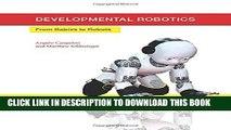 [PDF] Developmental Robotics: From Babies to Robots (Intelligent Robotics and Autonomous Agents