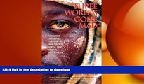 READ THE NEW BOOK Three Worlds Gone Mad: Dangerous Journeys through the War Zones of Africa, Asia,
