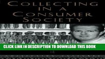 [PDF] Collecting in a Consumer Society (Collecting Cultures) by Russel Belk, Russell, Belk (2001)