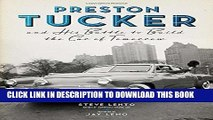 [PDF] Preston Tucker and His Battle to Build the Car of Tomorrow Full Collection
